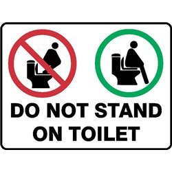 BATHROOM DO NOT STAND ON TOILET