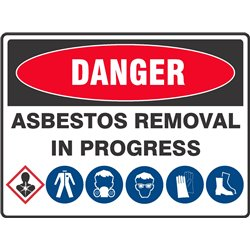 DANGER ASBESTOS REMOVAL REQUIRED PPE