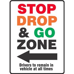 GENERAL STOP DROP AND GO ZONE