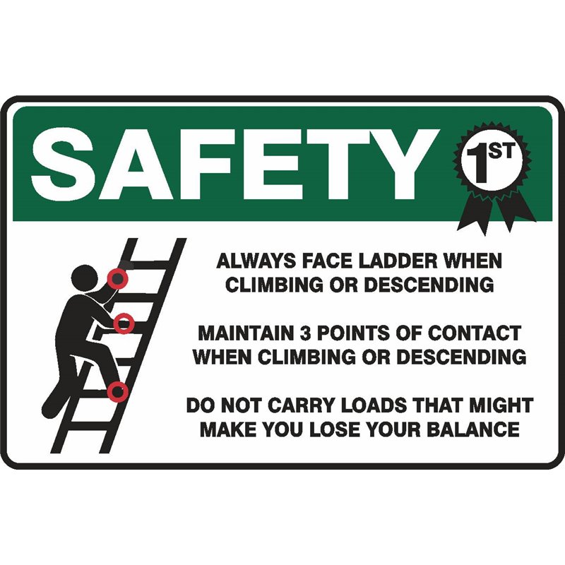 ALWAYS FACE LADDER 3 POINTS OF CONTACT
