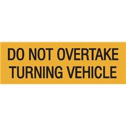 TRUCK DO NOT OVERTAKE ALUMINIUM SIGN